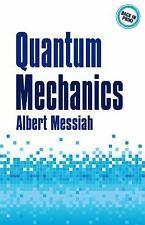 Quantum Mechanics: By Messiah, Albert