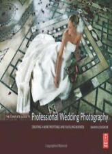 The Complete Guide to Professional Wedding Photography: Creating a More Profi.