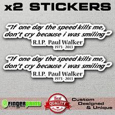 RIP PAUL WALKER sticker decal vinyl jdm fast furious drift memory turbo fast gtr