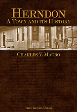 Herndon: A Town and its History [Definitive History] [VA] [The History Press]