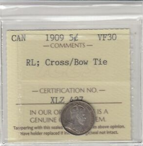 1909 Canada 5 Cents Silver Coin - RL; Cross/Bow Tie - ICCS Graded VF-30