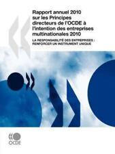 Rapport Annuel 2010 Sur les Principes Directeurs de L'Ocde À L'Intention des...