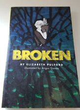 Broken by Elizabeth Pulford New Book Fiction and Literature
