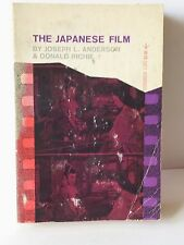 The Japanese film By Joseph L. Anderson & Donald Richie