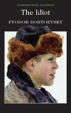 The Idiot (Wordsworth Classics)