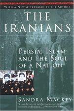 The Iranians: Persia, Islam and the Soul of a Nation Mackey, Sandra, Harrop, Sc
