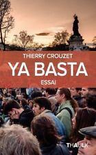 Ya Basta by Thierry Crouzet (2016, Paperback)