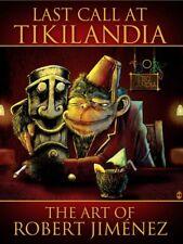 Last Call At Tikilandia: The Art Of Robert Jiménez Tiki Art Apes Chimp Lowbrow