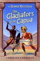 """""""AS NEW"""" The Roman Mysteries: The Gladiators from Capua: Book 8: Vol 8, Lawrence"""