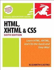 Visual QuickStart Guide: HTML, XHTML, and CSS by Elizabeth Castro (2006,...