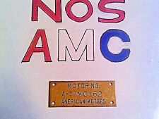 "RARE VINTAGE AM AMC AMERICAN MOTORS KENOSHA MAIN PLANT ""MOTOR NO.""  BRASS TAG"