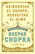 Vintage Espanol: Reinventar el Cuerpo, Resucitar el Alma : Cómo Crear un...