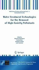 Water Treatment Technologies for the Removal of High-Toxity Pollutants (2009,...