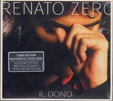"""RENATO ZERO """" IL DONO (TOUR EDITION) """" CD SIGILLATO 2006 TATTICA CONTIENE POSTER"""