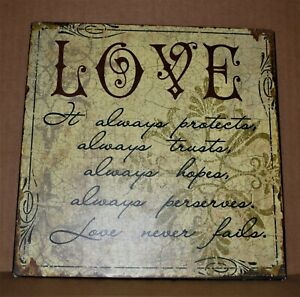 It always protects, trusts, hopes, perserves. Love never fails 1 Corinthiann 13
