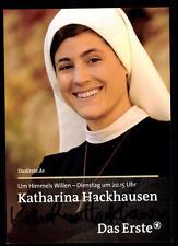 Katharina Hackhausen Um himmels willen Autogrammkarte Original  # BC 51383