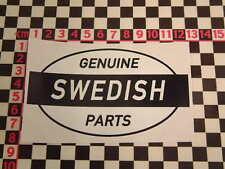 Ed Roth stile svedese RICAMBI ORIGINALI ADESIVO - SAAB 99 96 900 VOLVO P1800