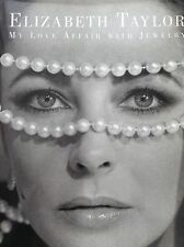 ELIZABETH TAYLOR: MY LOVE AFFAIR WITH JEWELRY 2002 BY TAYLOR HARDBACK NEW UNREAD