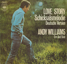 "7"" ANDY WILLIAMS,SCHICKSALSMELODIE-FIRE AND RAIN-Love story in deutsch,VG+ ,RAR"