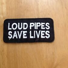 LOUD PIPES SAVES LIVES Patch Motorcycle Biker Rocker Motor Bike Cycle