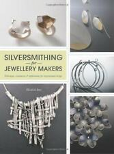 Silversmithing for Jewelry Makers by Elizabeth Bone   Paperback Book   978184448