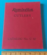 VINTAGE REMINGTON CUTLERY CATALOG NO C30 (PAPERBACK)! STIDHAM