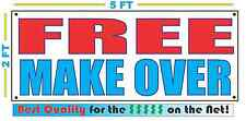 FREE MAKE OVER Banner Sign NEW Larger Size Best Quality for The $$$ Salon Makeup