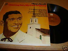Roy Acuff Waiting for my Call to Glory LP Record Album Rare Vinyl