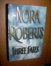 2002! Three Fates! Nora Roberts! Romantic Adventure! HC! DJ! Excellent Cond!