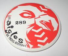 "1990's Canada Baseball Pin/Coin Les Aigles ""De Trois Rivieres"" Can-Am Division"