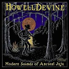 Howelldevine - Modern Sounds Of The Ancient Juju (NEW CD)