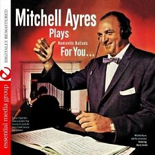Mitchell Ayres, Mitc - Plays Romantic Ballads for You [New CD]