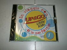 CD-IN VIAGGIO CON UP AND GO E LE SUE FAVOLE Vol.1-LITTLE KIDS-NUOVO SIGILLATO