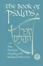The Book of Psalms: The New Translation According to the Traditional Hebrew Text