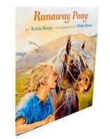 Runaway Pony by Krista Ruepp 1st Ed., Hardcover w/ Dust Jacket  Classic Horse