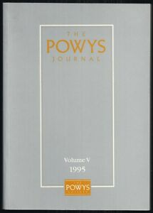 The Powys Society - The Powys Journal - Volume V (Five) - 1st/1st 1995 First Ed