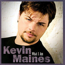 What I Am by Kevin Maines (CD, Mar-2004, Fine Line (USA))