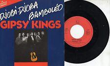 GIPSY KING disco 45 g STAMPA FRANCESE Bamboleo 1987
