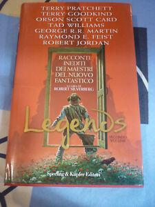 Legends secondo volume Racconti inediti Terry Pratchet Tad Williams T Goodkind 2