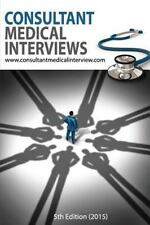 Consultant Medical Interviews: By Com, Consultantmedicalinterview