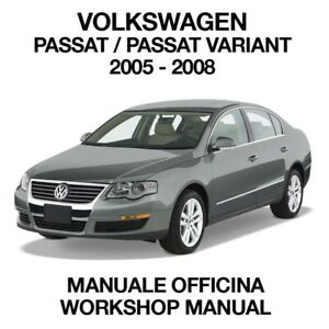 VOLKSWAGEN PASSAT 2005 2008. Service Manuale Officina Riparazione Workshop ENG