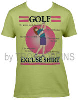 """1-LADIES WEAR-""""GOLF EXCUSE FOR WOMEN"""" GEAR COURSE APPAREL GRAPHIC PRINT T-SHIRT"""