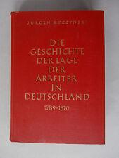 Die Geschichte der Lage der Arbeiter in Deutschland 1789-1870, Jürgen Kuczynski