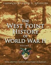 West Point History of World War II, Vol. 2 (The West Point History of Warfare Se