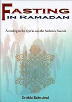 Fasting In Ramadan According To The Qur'an & Sunnah
