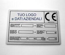 TARGHETTE alluminio INDUSTRIALI CE Stampate con  Logo e testo