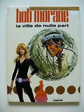 EO 1973 (bel état) - Bob Morane 16 (la ville de nulle part) - Vance & Vernes