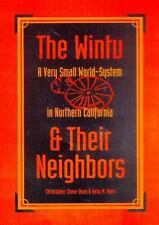 The Wintu and Their Neighbors: A Very Small World-System in Northern California