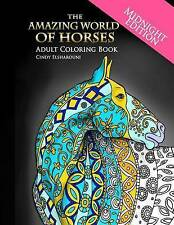 NEW The Amazing World of Horses Midnight Edition: Adult Coloring Book