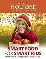 Smart Food for Smart Kids: Easy Recipes to Boost Your Child's Health and IQ, Pat